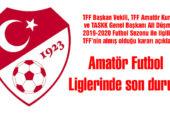 Amatör Futbol Liglerinde son durum
